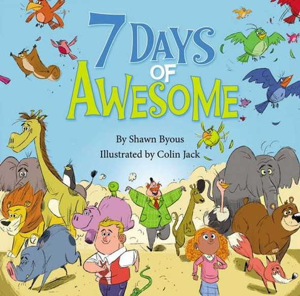 7 Days of Awesome: A Creation Tale Cover