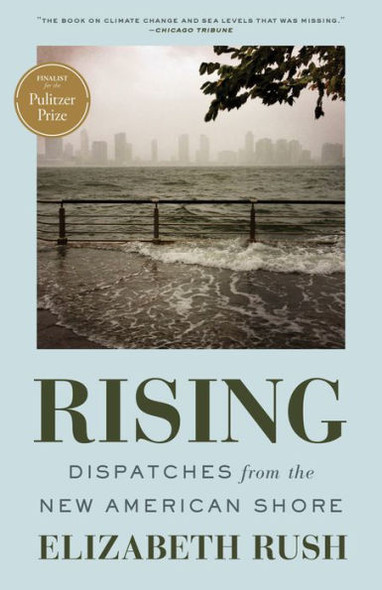 Rising: Dispatches from the New American Shore Cover