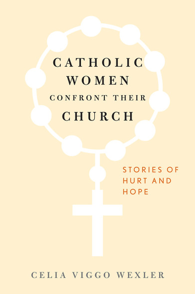 Catholic Women Confront Their Church: Stories of Hurt and Hope Cover