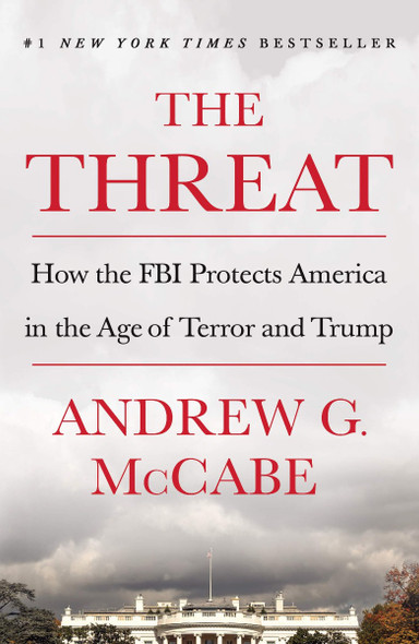 The Threat: How the FBI Protects America in the Age of Terror and Trump Cover