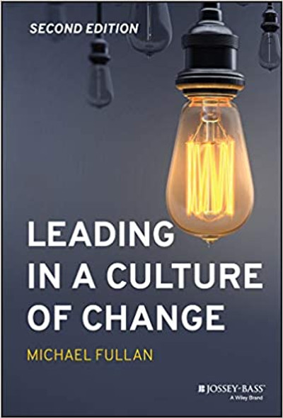 Leading in a Culture of Change (2ND ed.) Cover