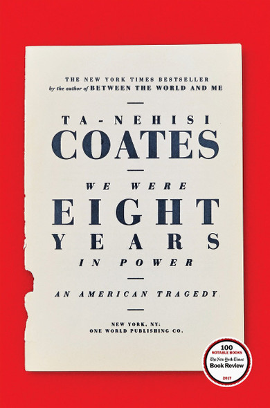 We Were Eight Years in Power: An American Tragedy Cover