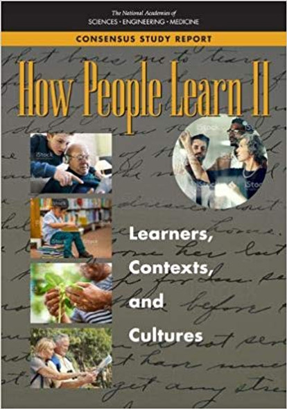 How People Learn II: Learners, Contexts, and Cultures Cover
