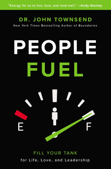 People Fuel: Fill Your Tank for Life, Love, and Leadership Cover