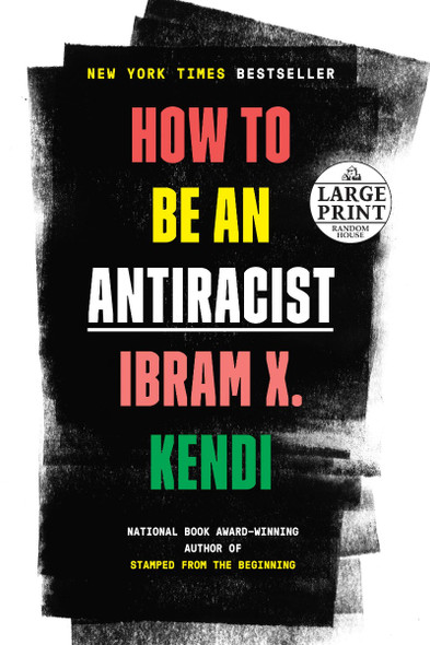 How to Be an Antiracist - Large Print Cover
