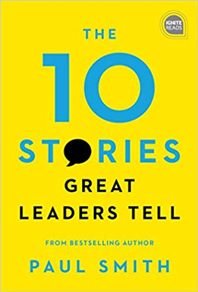 The 10 Stories Great Leaders Tell ( Ignite Reads #0 ) Cover