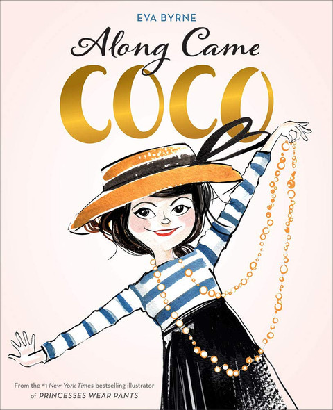 Along Came Coco: A Story about Coco Chanel Cover