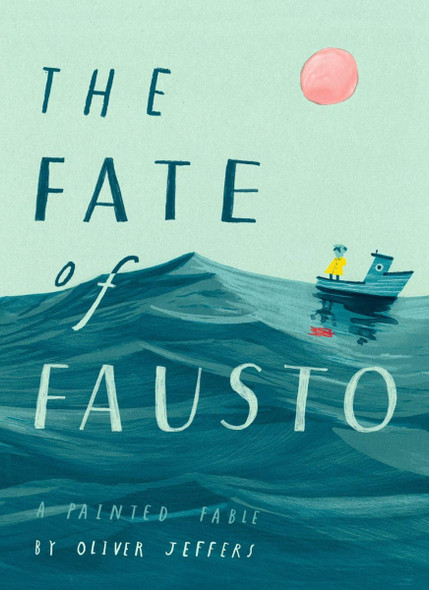 The Fate of Fausto: A Painted Fable Cover
