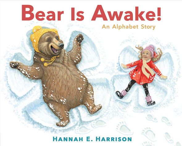 Bear Is Awake!: An Alphabet Story Cover