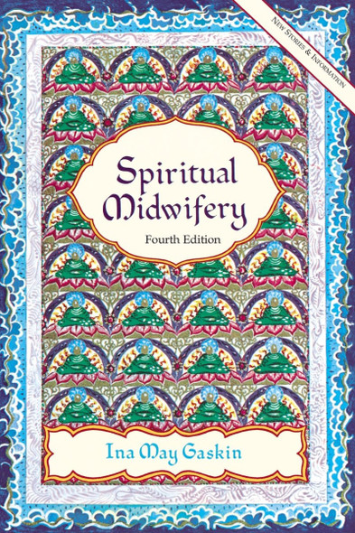 Spiritual Midwifery (4TH ed.) Cover