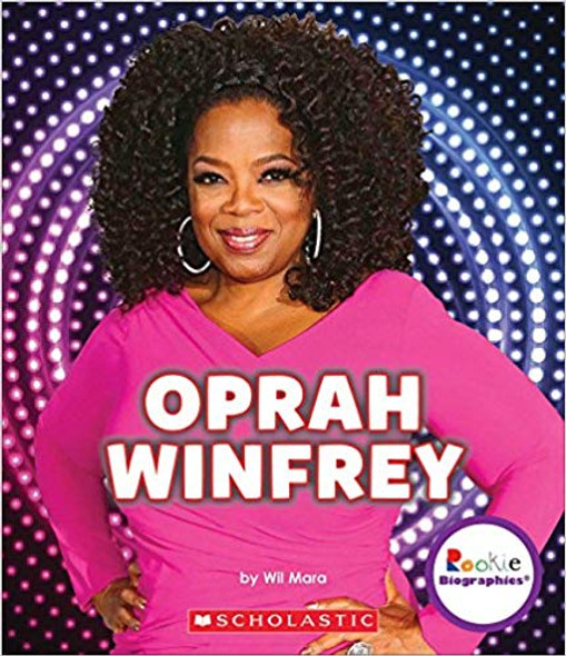 Oprah Winfrey: An Inspiration to Millions (Rookie Biographies) Cover