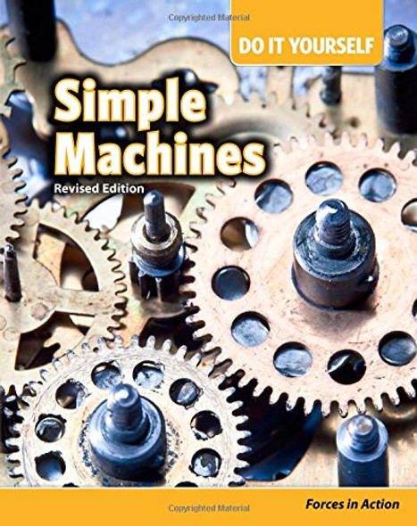 Simple Machines: Forces in Action (Do It Yourself) Cover