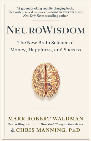 Neurowisdom: The New Brain Science of Money, Happiness, and Success Cover