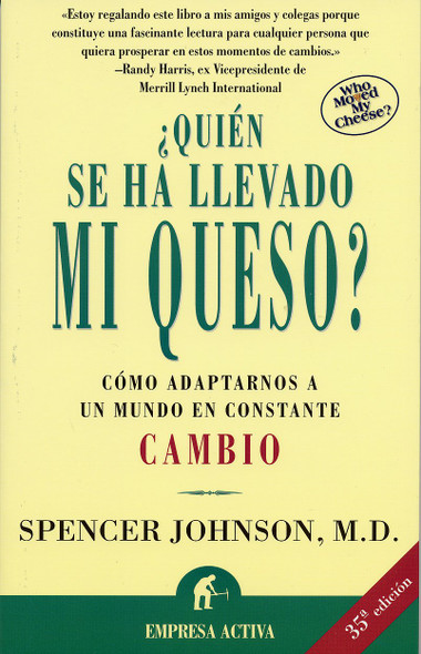 Quien Se Ha Llevado Mi Queso?: Who Moved My Cheese? Cover