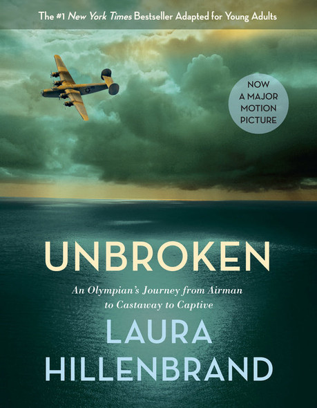 Unbroken: An Olympian's Journey from Airman to Castaway to Captive (Young Adult Adaptation) Cover