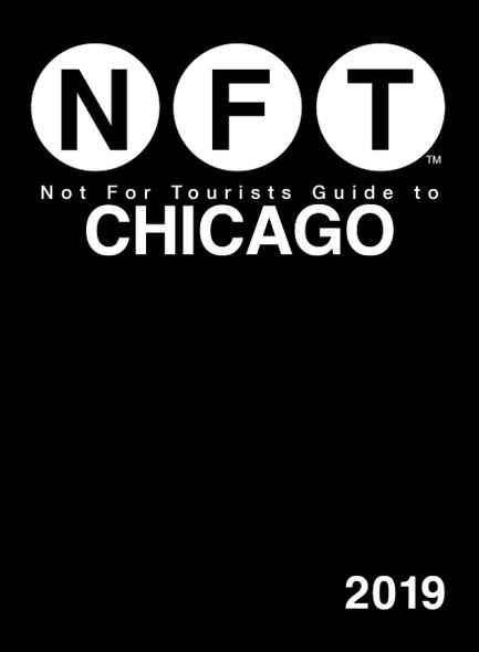 Not for Tourists Guide to Chicago 2019 Cover