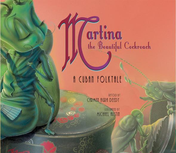 Martina the Beautiful Cockroach: A Cuban Folktale Cover