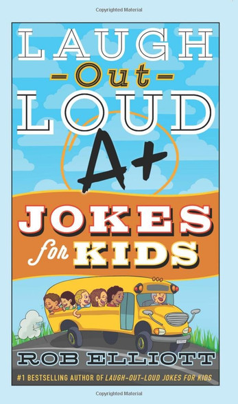 Laugh-Out-Loud A+ Jokes for Kids (Laugh-Out-Loud Jokes for Kids) Cover
