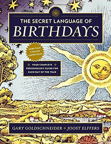 The Secret Language of Birthdays: Personology Profiles for Each Day of the Year Cover