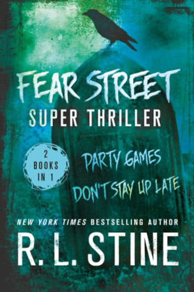 Fear Street Super Thriller: Party Games & Don't Stay Up Late Cover