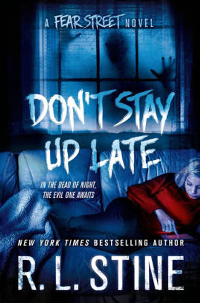 Don't Stay Up Late: A Fear Street Novel Cover