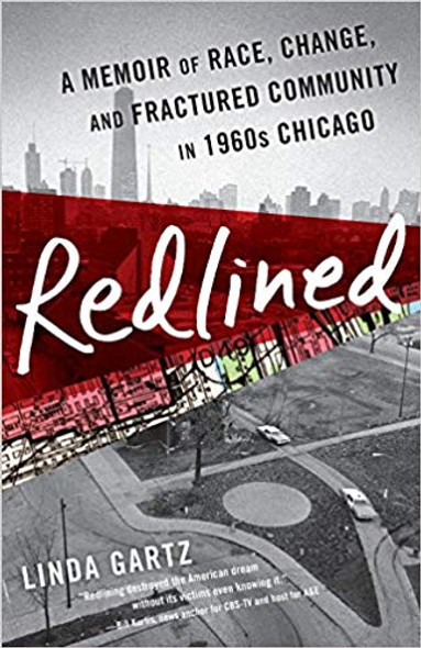 Redlined: A Memoir of Race, Change, and Fractured Community in 1960s Chicago Cover