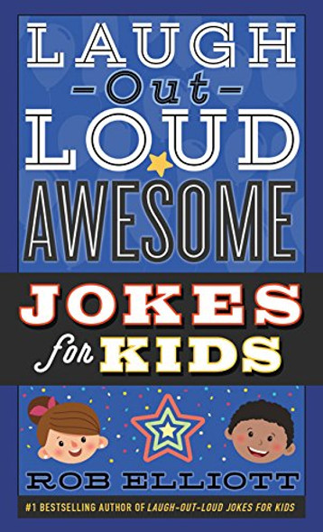 Laugh-Out-Loud Awesome Jokes for Kids (Laugh-Out-Loud Jokes for Kids) Cover