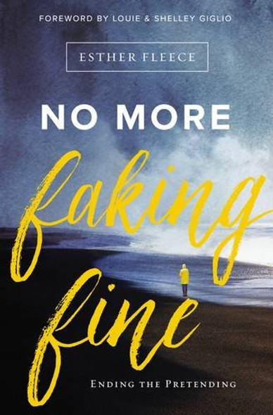 No More Faking Fine: Ending the Pretending Cover