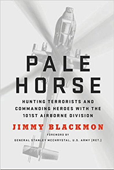 Pale Horse: Hunting Terrorists and Commanding Heroes with the 101st Airborne Division Cover