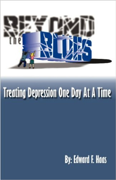 Beyond the Blues: Treating Depression One Day at a Time Cover
