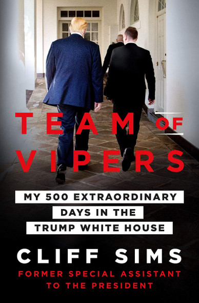 Team of Vipers: My 500 Extraordinary Days in the Trump White House Cover