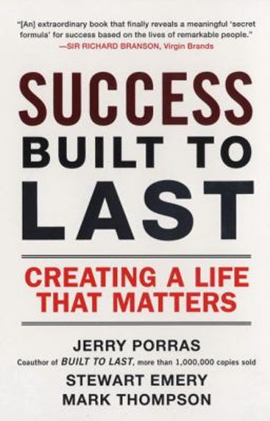 Success Built to Last: Creating a Life that Matters Cover