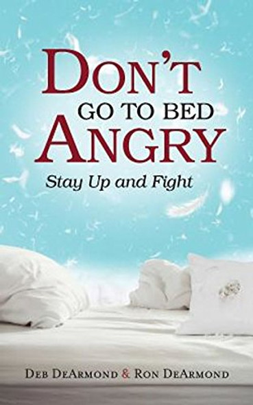 Don't Go to Bed Angry: Stay Up and Fight Cover