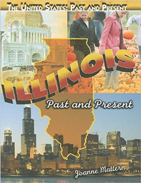 Illinois: Past and Present (United States: Past & Present) Cover