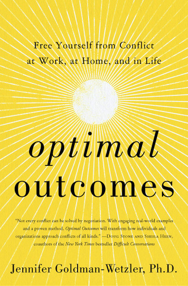 Optimal Outcomes: Free Yourself from Conflict at Work, at Home, and in Life Cover
