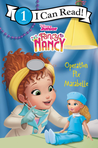 Disney Junior Fancy Nancy: Operation Fix Marabelle (I Can Read Level 1) Cover