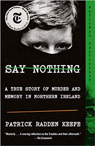 Say Nothing: A True Story of Murder and Memory in Northern Ireland Cover