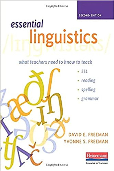 Essential Linguistics, Second Edition: What Teachers Need to Know to Teach ESL, Reading, Spelling, and Grammar Cover