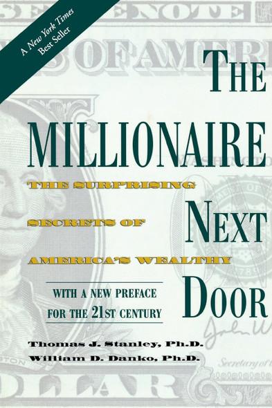 The Millionaire Next Door: The Surprising Secrets of America's Wealthy Cover