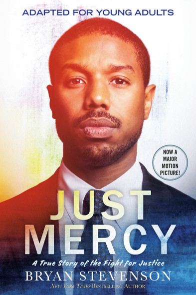 Just Mercy (Movie Tie-In Edition, Adapted for Young Adults): A True Story of the Fight for Justice Cover