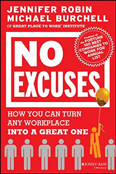 No Excuses: How You Can Turn Any Workplace Into a Great One Cover