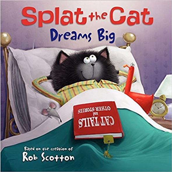 Splat the Cat Dreams Big Cover