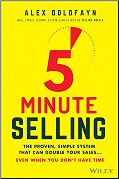 5-Minute Selling: The Proven, Simple System That Can Double Your Sales ... Even When You Don't Have Time Cover