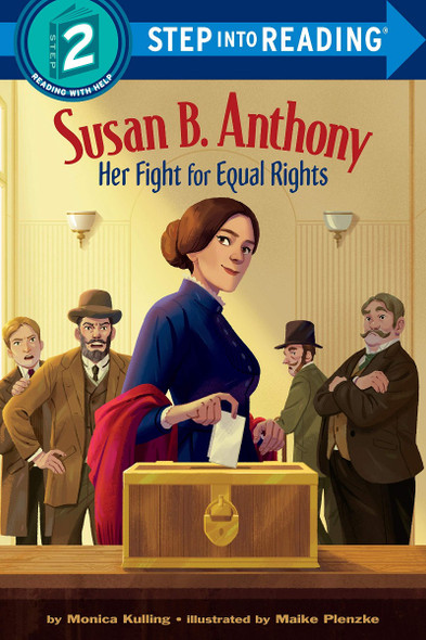 Susan B. Anthony: Her Fight for Equal Rights (Step into Reading) Cover