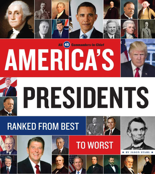 America's Presidents: Ranked from Best to Worst Cover