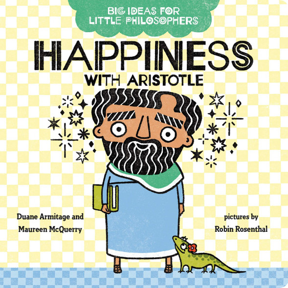 Big Ideas for Little Philosophers: Happiness with Aristotle (Big Ideas for Little Philosophers) Cover