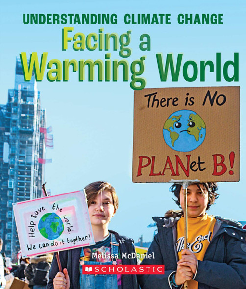Facing a Warming World (A True Book: Understanding Climate Change) Cover