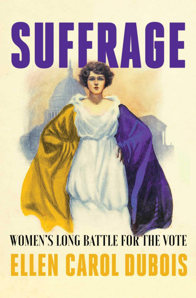 Suffrage: Women's Long Battle for the Vote Cover