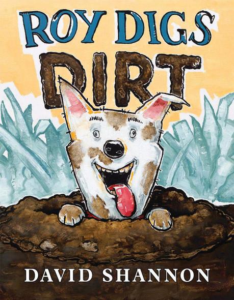 Roy Digs Dirt (David Books) Cover