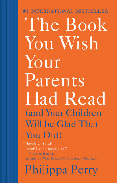 The Book You Wish Your Parents Had Read: (and Your Children Will Be Glad That You Did) Cover